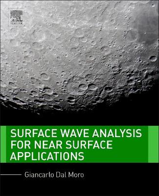 Surface Wave Analysis for Near Surface Applications (Hardback)