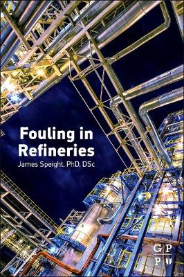 Fouling in Refineries (Paperback)