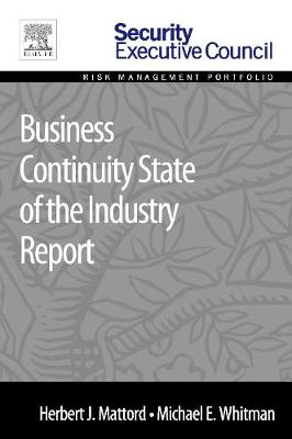 Business Continuity State of the Industry Report (Paperback)