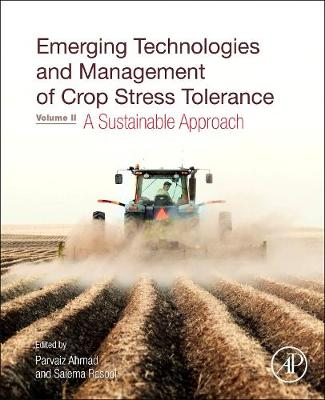 Emerging Technologies and Management of Crop Stress Tolerance: Volume 2 A Sustainable Approach (Hardback)