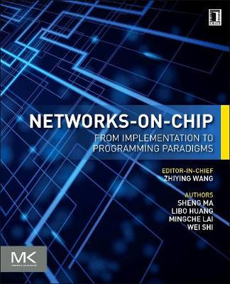 Networks-on-Chip: From Implementations to Programming Paradigms (Paperback)