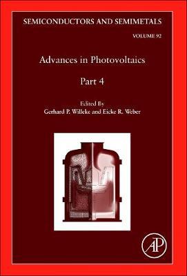 Advances in Photovoltaics: Part 4: Volume 92 - Semiconductors and Semimetals (Hardback)