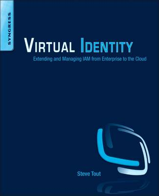 Virtual Identity: Extending and Managing IAM from Enterprise to the Cloud (Paperback)