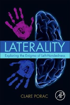 Laterality: Exploring the Enigma of Left-Handedness (Paperback)