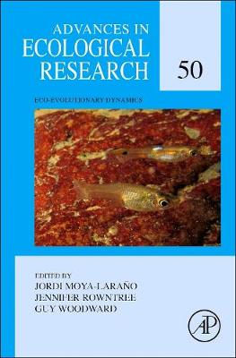 Eco-Evolutionary Dynamics: Volume 50 - Advances in Ecological Research (Hardback)