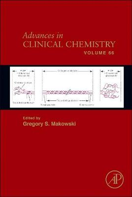 Advances in Clinical Chemistry: Volume 66 - Advances in Clinical Chemistry (Hardback)