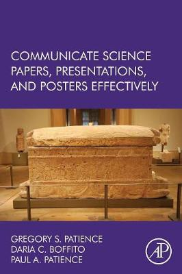 Communicate Science Papers, Presentations, and Posters Effectively (Paperback)