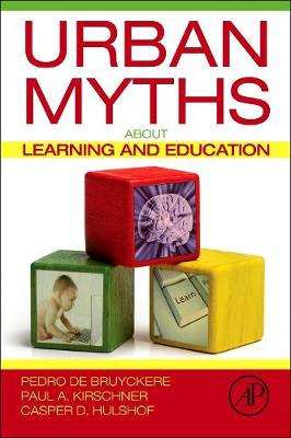 Urban Myths about Learning and Education (Paperback)