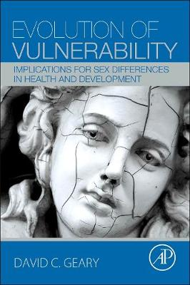 Evolution of Vulnerability: Implications for Sex Differences in Health and Development (Paperback)