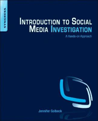 Introduction to Social Media Investigation: A Hands-on Approach (Paperback)