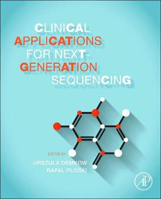Clinical Applications for Next-Generation Sequencing (Paperback)