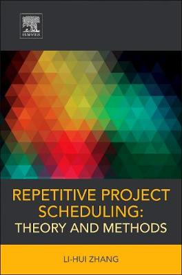 Repetitive Project Scheduling: Theory and Methods (Paperback)
