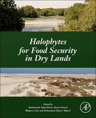 Halophytes for Food Security in Dry Lands (Paperback)