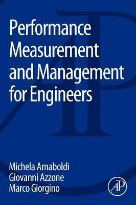 Performance Measurement and Management for Engineers (Paperback)