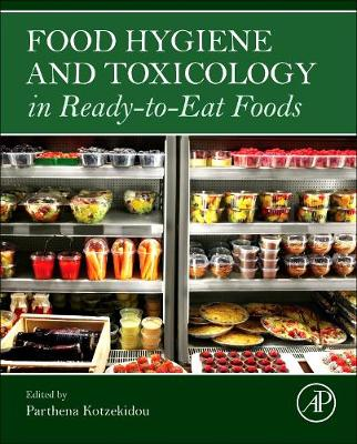 Food Hygiene and Toxicology in Ready-to-Eat Foods (Hardback)