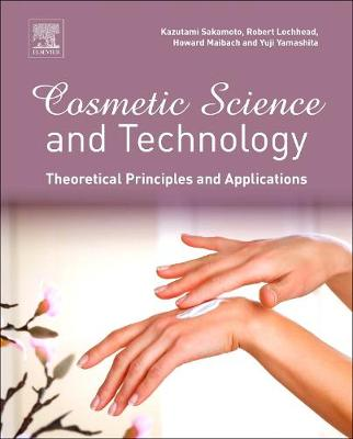 Cosmetic Science and Technology: Theoretical Principles and Applications (Hardback)