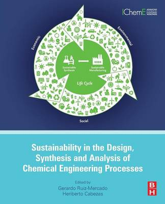 Sustainability in the Design, Synthesis and Analysis of Chemical Engineering Processes (Paperback)