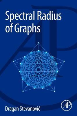 Spectral Radius of Graphs (Paperback)