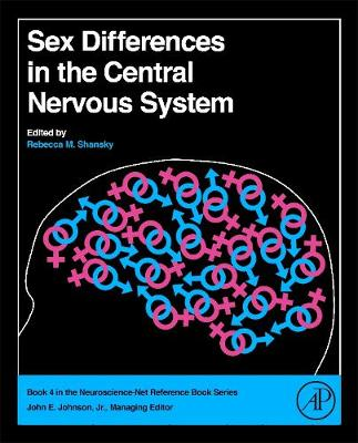 Sex Differences in the Central Nervous System (Hardback)