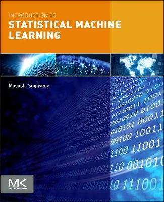 Introduction to Statistical Machine Learning (Paperback)