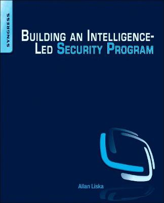 Building an Intelligence-Led Security Program (Paperback)