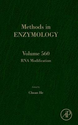RNA Modification: Volume 560 - Methods in Enzymology (Hardback)