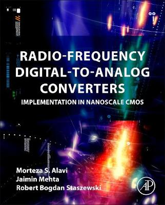 Radio-Frequency Digital-to-Analog Converters: Implementation in Nanoscale CMOS (Hardback)