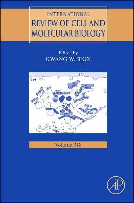 International Review of Cell and Molecular Biology: Volume 306 - International Review of Cell and Molecular Biology (Hardback)