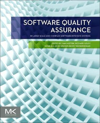 Software Quality Assurance: In Large Scale and Complex Software-intensive Systems (Paperback)