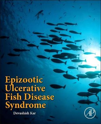 Epizootic Ulcerative Fish Disease Syndrome (Paperback)