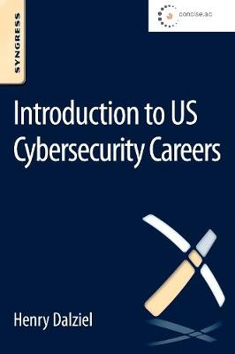 Introduction to US Cybersecurity Careers (Paperback)