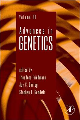 Advances in Genetics: Volume 91 - Advances in Genetics (Hardback)