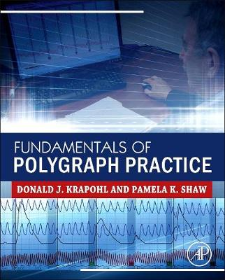 Fundamentals of Polygraph Practice (Hardback)