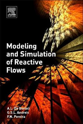 Modeling and Simulation of Reactive Flows (Paperback)