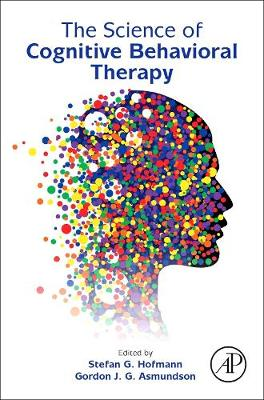 The Science of Cognitive Behavioral Therapy (Hardback)