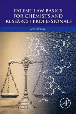 Patent Law Basics for Chemists and Research Professionals (Paperback)