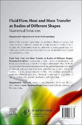 Fluid Flow, Heat and Mass Transfer at Bodies of Different Shapes: Numerical Solutions (Hardback)
