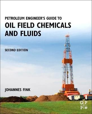 Petroleum Engineer's Guide to Oil Field Chemicals and Fluids (Paperback)