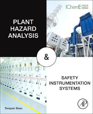 Plant Hazard Analysis and Safety Instrumentation Systems (Paperback)