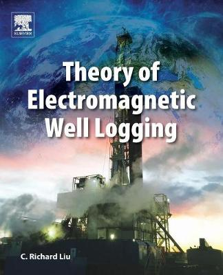 Theory of Electromagnetic Well Logging (Paperback)