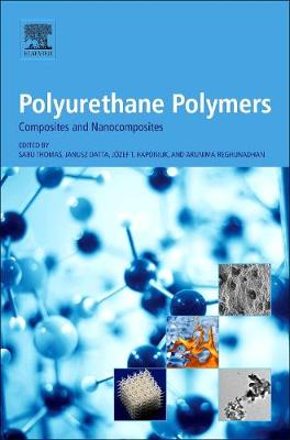 Polyurethane Polymers: Composites and Nanocomposites (Hardback)