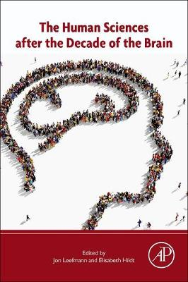 The Human Sciences after the Decade of the Brain (Paperback)