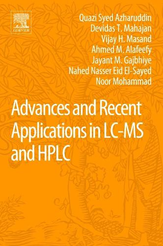 Advances and Recent Applications in LC-MS and HPLC (Paperback)