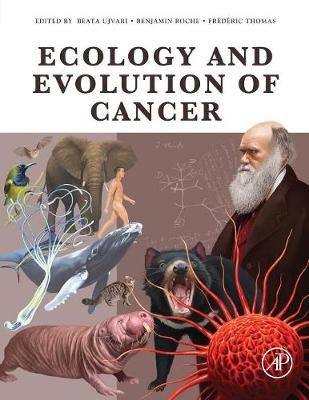 Ecology and Evolution of Cancer (Paperback)