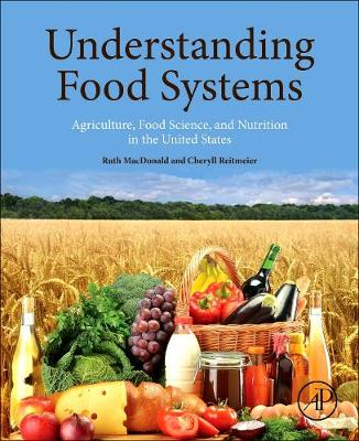 Understanding Food Systems: Agriculture, Food Science, and Nutrition in the United States (Paperback)