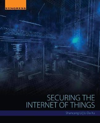 Securing the Internet of Things (Paperback)