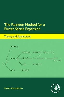 The Partition Method for a Power Series Expansion: Theory and Applications (Hardback)