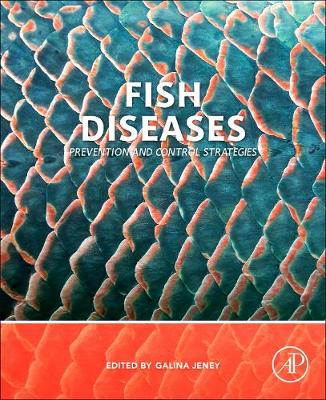 Fish Diseases: Prevention and Control Strategies (Paperback)