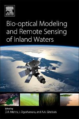 Bio-optical Modeling and Remote Sensing of Inland Waters (Paperback)