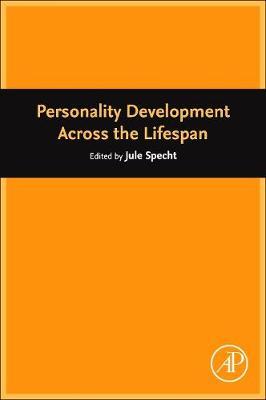 Personality Development Across the Lifespan (Hardback)